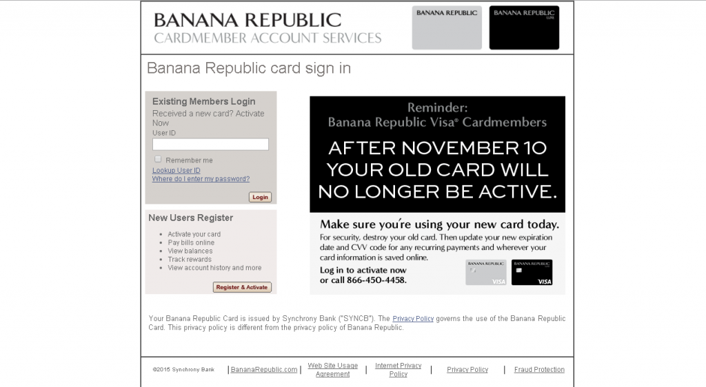 Banana Republic Visa Card is a store credit card credit card issued by Synchrony Bank, which is based in Groveport, OH. Banana Republic Visa Card is designed for people with a credit %(1).